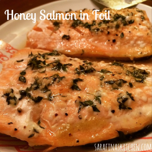 Honey Salmon in Foil | Sarafina's Kitchen
